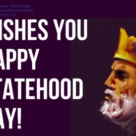 The Good Will Foundation wishes you happy Lithuanian Statehood Day!