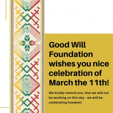 Good Will Foundation Congratulates you on Day of Restoration of Independence of Lithuania!