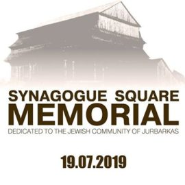 We Kindly Invite You to the Opening of the Synagogue Square Memorial in Jurbarkas