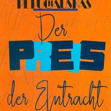 """Markas Petuchauskas, """"Der Preis der Eintracht"""" (in German)"""