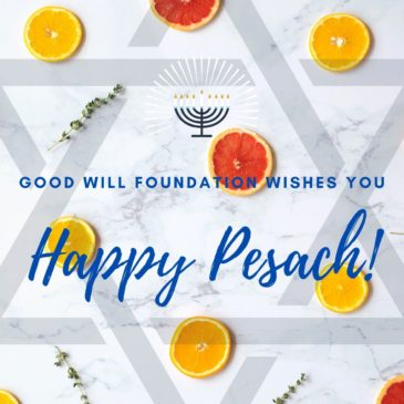 Good Will Foundation Wishes You Happy Pesach!