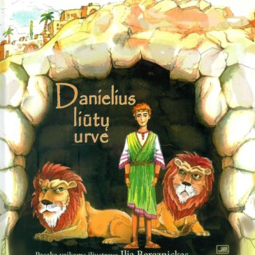 """The book """"Daniel in the Lions' Den"""" (Lithuanian) illustrated by Ilja Bereznickas following the Biblical motifs can be purchased at the Good Will Foundation"""