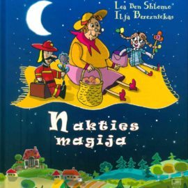 """The book """"The Magic of the Night"""" (Lithuanian) by Lea Ben ShLomo and Ilja Bereznickas can be purchased at the Good Will Foundation."""