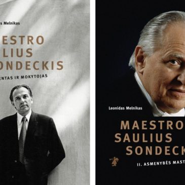 "The set of two monographs ""Maestro Saulius Sondeckis Vol. 1, Conductor and Teacher"" and ""Maestro Saulius Sondeckis Vol. 2, Capacity of the Personality"" (Lithuanian) by Leonidas Melnikas can be purchased at the Good Will Foundation"