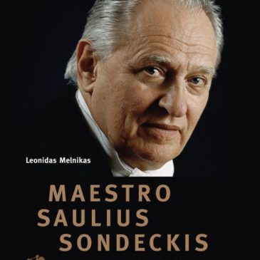 "The book ""Maestro Saulius Sondeckis Vol. 2, Capacity of the Personality"" (Lithuanian) by Leonidas Melnikas can be purchased at the Good Will Foundation"